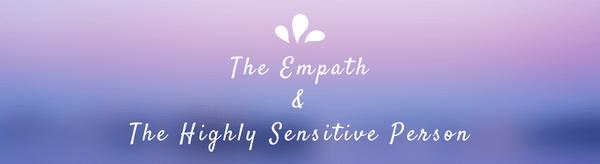 Empaths & HSPs