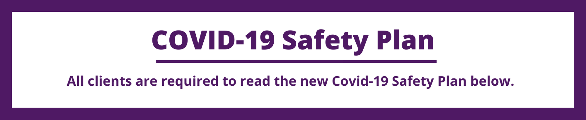 Covid Safety Plan Banner